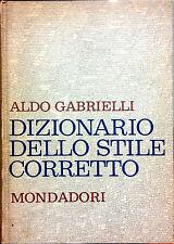 DIZIONARIO DELLO STILE CORRETTO DI ALDO GABRIELLI