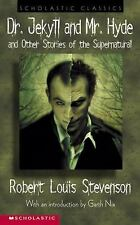 Dr. Jekyll and Mr. Hyde:&Other Stories of the Supernatural Robert Louis Stevenso