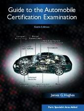 Guide to the Automobile Certification Examination, Sixth Edition-ExLibrary