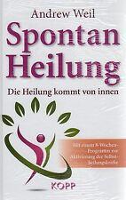 SPONTANHEILUNG - Die Heilung kommt von Innen - Andrew Weil BUCH - NEU