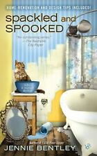 Spackled and Spooked (A Do-It-Yourself Mystery), Bentley, Jennie, Good Book