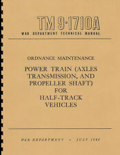 TM9-1710A ~ WWII Half-Track Manual ~ Power Train ~ Reprnt