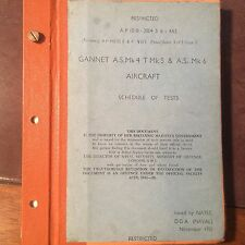 Fairey Gannet A.S. Mk4, T Mk5 and A.S Mk6 Aircraft Schedule of Test Booklet