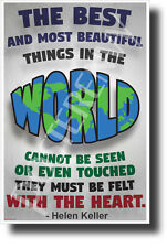 The Best and Most Beautiful Things in the World - Helen Keller Quote Poster