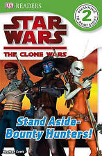 Star Wars Clone Wars: Stand Aside-Bounty Hunters! by Simon Beecroft...