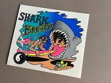 Vintage 80's original T&C   Shark Breath  sticker    NOS