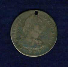 PERU SPANISH COLONIAL  CHARLES III  1777-LIMAE-MJ  4 REALES SILVER COIN, PIERCED