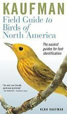 Kaufman Field Guides: Kaufman Field Guide to Birds of North America by Kenn...
