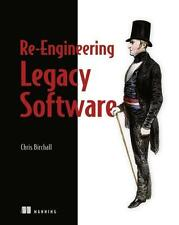 Re-Engineering Legacy Software von Chris Birchall (2016, Taschenbuch)