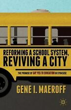 Reforming a School System, Reviving a City : The Promise of Say Yes to...