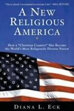"A New Religious America: How a ""Christian Country"" Has Become the World's Most R"