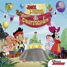 Disney - Jake und die Nimmerland Piraten - Jakes Geburtstagsparty: 2 Geschichten