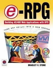 E-RPG : Building As/400 Web Applications with Rpg by Bradley V. Stone (2000,...