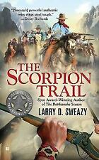 The Scorpion Trail (A Josiah Wolfe Novel), Sweazy, Larry D., Good Book
