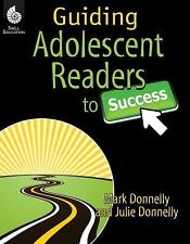 Guiding Adolescent Readers to Success (2011, Paperback, Revised)