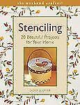 Stenciling : 20 Beautiful Projects for Your Home by Doris C. Glovier (2004, P...