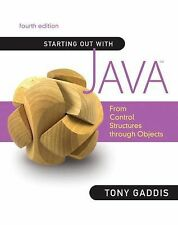 Starting Out with Java: From Control Structures through Objects (4th Edition) by