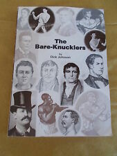 Bare Knucklers by Dick Johnson (Paperback, 1999) -1st edition SIGNED & Numbered