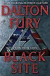 Black Site : A Delta Force Novel 1 by Dalton Fury (2012, Hardcover) 1ST ED NEW