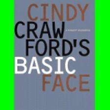 Cindy Crawford's Basic Face : A Makeup Workbook by Cindy Crawford (1996,...