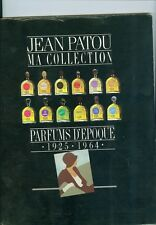Jean Patou Ma Collection : Parfums D'Epoque 1925-1964