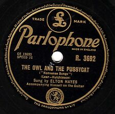 """KIDS SONGS ELTON HAYES 78 """"THE OWL AND THE PUSSY CAT/THE DUCK & THE KANGAROO"""" EX"""