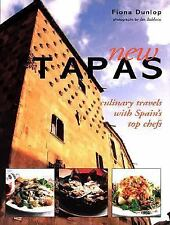 New Tapas : Modern Cuisine from Spain's Top Chefs by Fiona Dunlop (2002, Hardcov