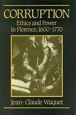Corruption: Ethics and Power in Florence, 1600-1770-ExLibrary