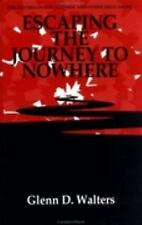 Escaping The Journey To Nowhere: The Psychology Of Alcohol And Other Drug Abuse