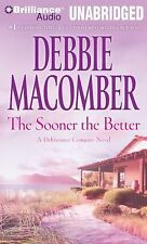 The Sooner the Better by Debbie Macomber audio book unabridged