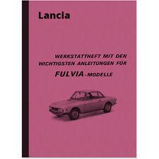 Lancia Fulvia Werkstatt-Handbuch Reparaturanleitung Montageanleitung 1300 S 1600