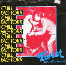 "CHILL FAC-TORR twist (round n round) PWS 109 uk philly world 1983 7"" PS EX/VG"