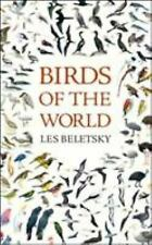 Birds of the World, Beletsky, Les, New Book, 0801884292