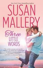 Three Little Words (Fool's Gold, Book 13) by  Susan Mallery PB.