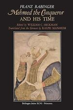 Mehmed the Conqueror of Constantinople and His Time  BRAND NEW