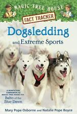 Magic Tree House Fact Trackers: Dogsledding and Extreme Sports 34 by Mary...