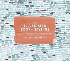 The Illustrated Book of Sayings: Curious Expressions from Around the World, Sand