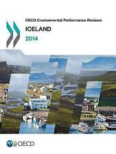 OECD Environmental Performance Reviews: Iceland 2014 by Oecd -Paperback