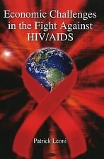 Economic Challenges in the Fight Against HIV/AIDS-ExLibrary