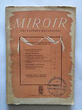 MIROIR DES LETTRES HONGROISES N°2 1947 CENTENAIRE REVOLUTION HONGRIE