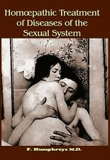 Homeopathic Treatment of Diseases of the Sexual System : by F. Humphreys M.D.