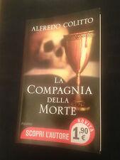"""ALFREDO COLITTO - LA COMPAGNIA DELLA  MORTE"""""""