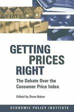 Getting Prices Right: Debate Over the Consumer Price Index (Economic Policy Inst