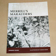 Merrill's Marauders    by Edward Young    WWII Burma, China, India