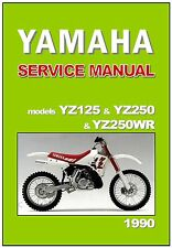 YAMAHA Workshop Owners Manual YZ250 YZ250WR YZ125 A 1990 YZ250A YZ250WRA YZ125A