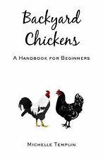 Backyard Chickens, Templin, Michelle, New Books