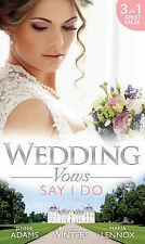 Wedding Vows: Say I Do: Matrimony with His Majesty / Invitation to the Prince's