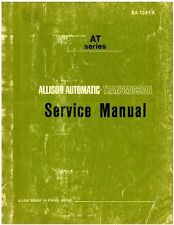 Allison Automatic Transmission AT Series 540 Service Manual - 800-426-4214