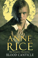 Blood Canticle - Vampire Chronicles by Anne Rice (BCA edition hardback, 2003)