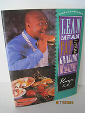 George Foreman's Lean Mean Fat Burning Grilling Machine Recipe Booklet